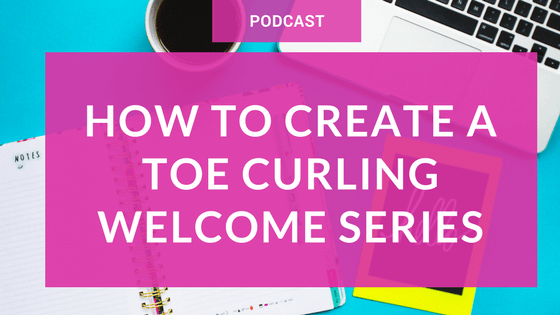 A Straightforward Method For Slashing Unsubscribes & Propelling Sales + Shout Outs – How To Create A Toe Curling Welcome Series