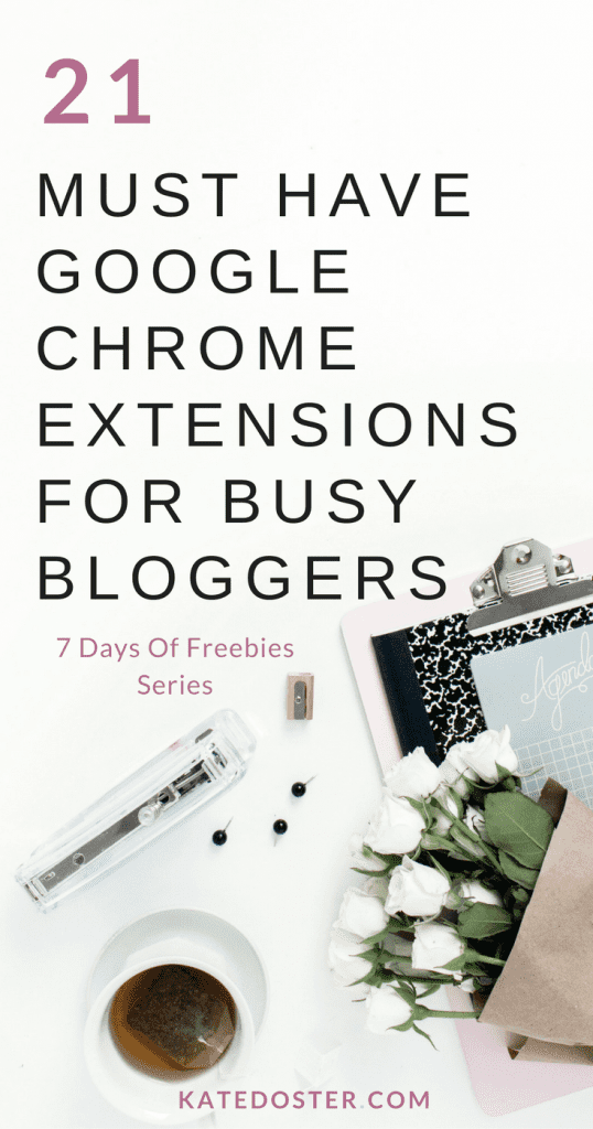 Best google Chrome Extensions for busy bloggers and online business owners