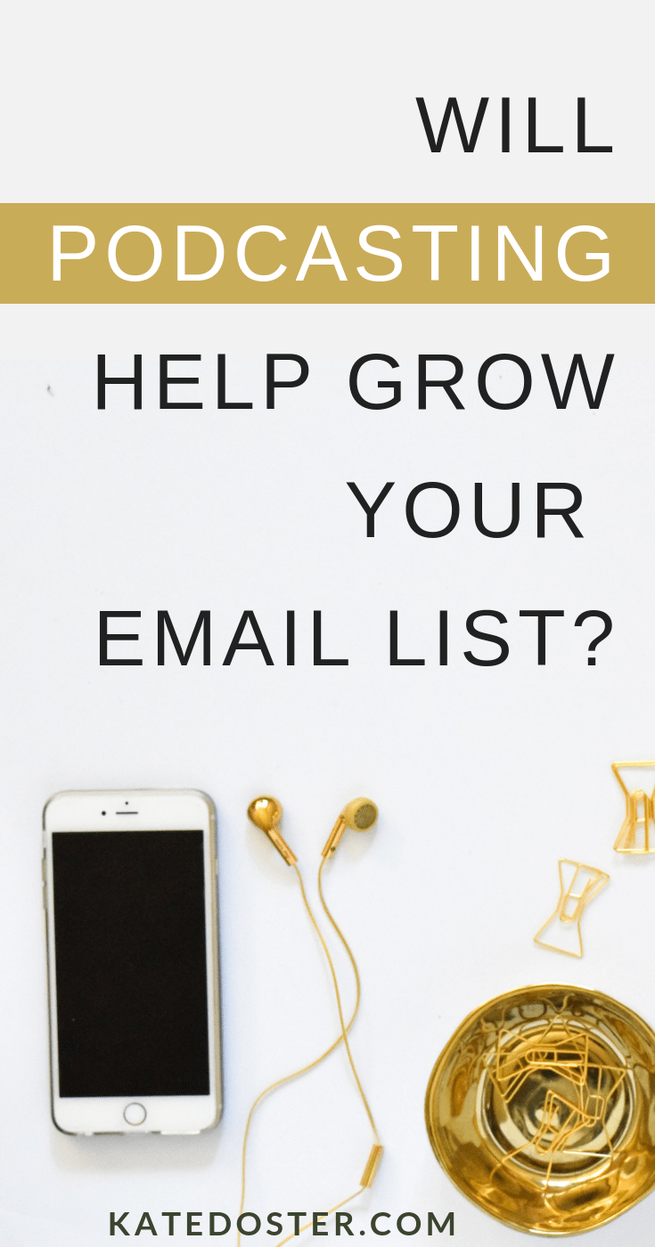 Thinking of starting a podcast in 2019 to get more email subscribers? You might be shocked to learn podcasting isn\'t the best way to grow your email list but it is one of the best ways to grow your wallet. #podcasting #listbuilding #emailmarketing