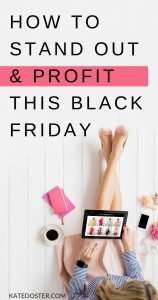 If you're going to make money on Black Friday, you're going to need to create hype around your Black Friday and Cyber Monday sales so your people will be virtually begging you to send them the buy button. Not just for Black Friday, you can use these strategies any time you want to make a sale, launch a new product or promote your existing products. #blackfriday #inboxbesties #katedoster