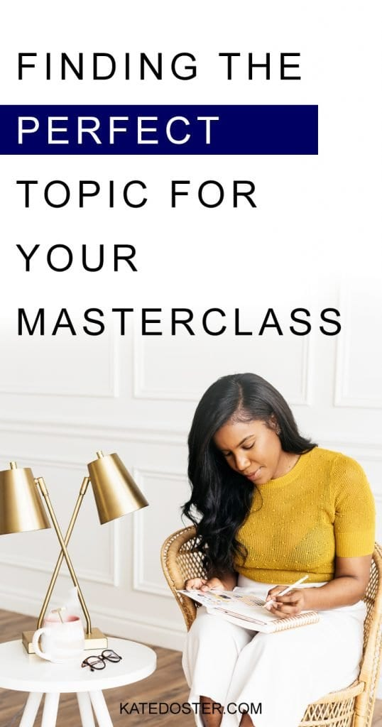 Want to find the perfect topic for your masterclass but don't know what to talk about? How do you come up with that your audience is excited to show up for? #masterclass #topic #inboxbesties #katedoster