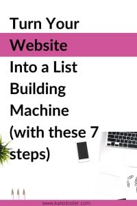 Having trouble getting subscribers to your list from your website? With these 7 easy steps, you can turn your website into a list building machine that will create subscribers, fans, and buyers for life. #listbuilding #emailmarketing #inboxbesties