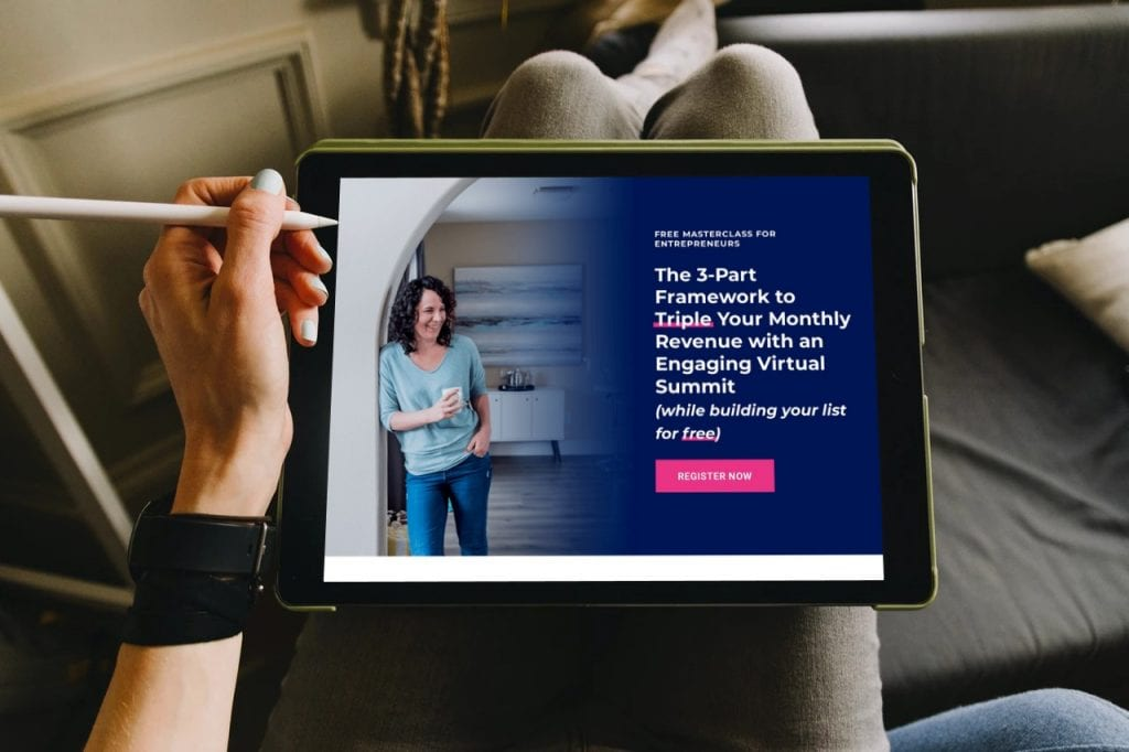 Sign up for Krista's Miller Free The 3-Part Framework to Triple Your Monthly Revenue with an Engaging Virtual Summit - this is an image of a person looking at Krista's landing page on an ipad