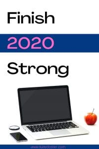 Are you ready to Finish 2020 Strong? I declare October 'Finish 2020 Strong' month meaning its time to set the stage to finish the year on top. #emailmarketing #inboxbesties #blog
