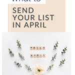 This week's episode we're going to talk about What To Send Your List In April. Spring is here, do you know what to Send Your List in April? #inboxbesties #Springcleaning #April