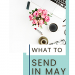 In this week's episode we're going to talk about What To Send Your List In May. So today we are kicking it old school because I've been doing this for quite a while now, we are going to talk about four things that you can send your list in May. So if you are completely frazzled out, you do not know what to send. Do you get keyboard tied? This is the episode for you. Of course, you can use this sentence starters to talk about a blog post that you have, a podcast episode. inbox besties podcast